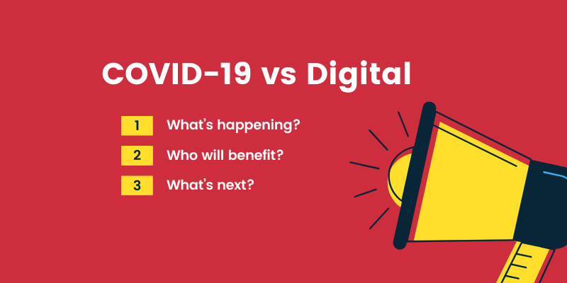 COVID-19 vs Digital & Technology
