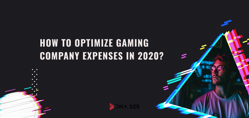 How to optimize gaming company expenses in 2020