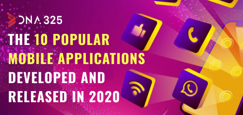 Top 10 Most-Used Mobile Applications Released in 2020