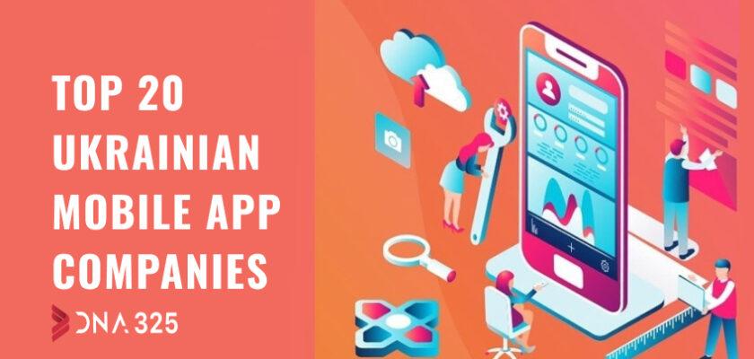 Top 20 Ukrainian mobile app companies