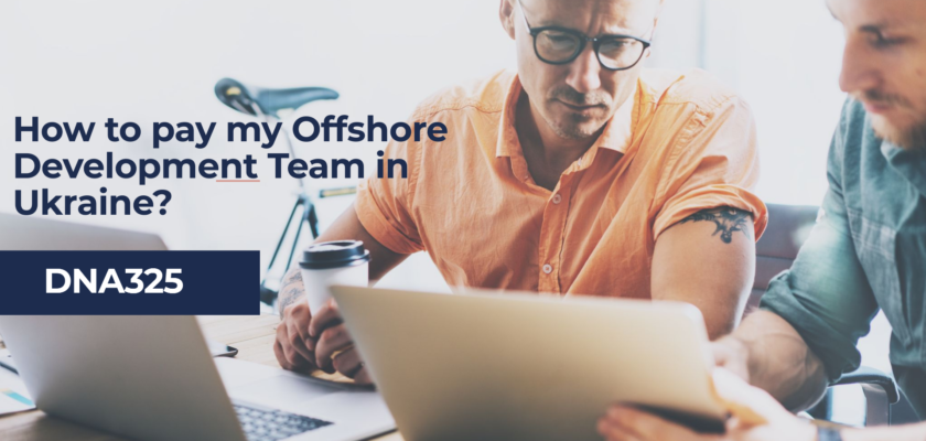 How to pay my Offshore Development Team in Ukraine?