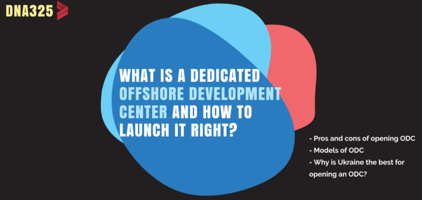 What is a Dedicated Offshore Development Center and how to launch it right?
