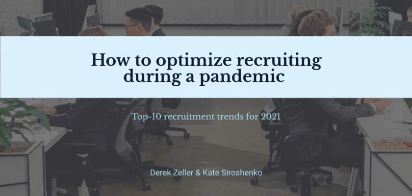 How to optimize recruiting during a pandemic