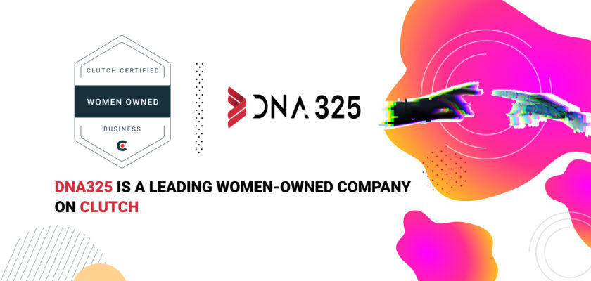 DNA325 is a Leading Women-Owned Company on Clutch