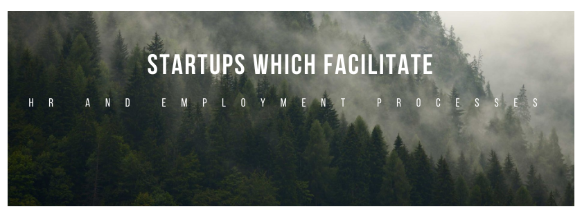 Startups which facilitate HR and employment processes